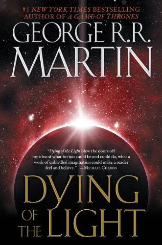 Dying of the Light A Novel